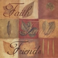 Faith Family Friends - square Fine Art Print