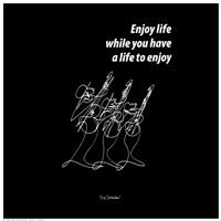 "Enjoy Life by Jillian Jeffrey - 6"" x 6"""