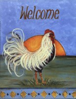 Welcome - Rooster Fine Art Print