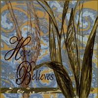 Hope Believes Fine Art Print