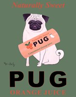 "Pug Orange Juice by Ken Bailey - 22"" x 28"""