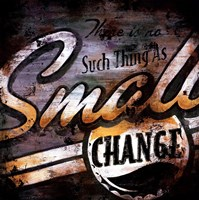 Small Change Fine Art Print