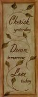 "Cherish, Dream, Love by Grace Pullen - 4"" x 10"""