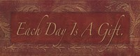 Each Day is a Gift Fine Art Print