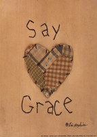 """Say Grace by Lori Maphies - 5"""" x 7"""" - $9.99"""
