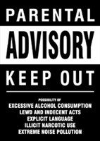 Parental Advisory (Keep Out) Wall Poster