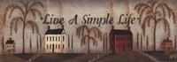 Live A Simple Life Framed Print