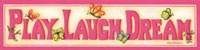 Play Laugh Dream Fine Art Print