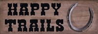 Happy Trails Fine Art Print