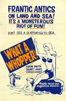"""What a Whopper - 11"""" x 17"""""""