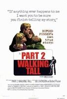 """Walking Tall: Part 2 - 11"""" x 17"""""""