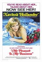 "My Pleasure Is My Business - 11"" x 17"""