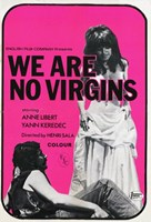 """We Are No Virgins - 11"""" x 17"""""""