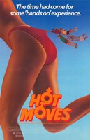 """Hot Moves - 11"""" x 17"""""""