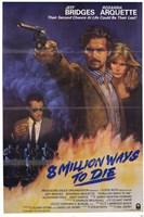 "8 Million Ways to Die - poster - 11"" x 17"", FulcrumGallery.com brand"