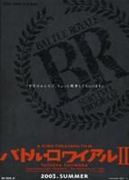"""Battle Royale II By Kinji Fukasaku - 11"""" x 17"""""""