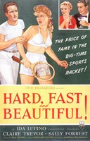 "Hard, Fast and Beautiful! - 11"" x 17"""