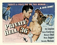 "Private Hell 36 - Starring Ida Lupino - 17"" x 11"""