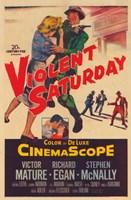 "Violent Saturday - 11"" x 17"""