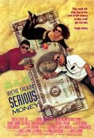"We're Talking Serious Money - 11"" x 17"""