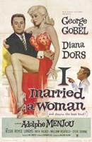 "I Married a Woman - 11"" x 17"""