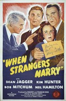 "When Strangers Marry - 11"" x 17"""