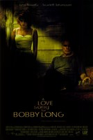 "A Love Song for Bobby Long - 11"" x 17"""