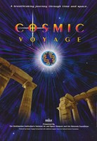 "Cosmic Voyage (IMAX) - 11"" x 17"""