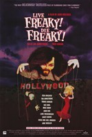 "Live Freaky Die Freaky - 11"" x 17"", FulcrumGallery.com brand"