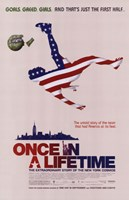 """Once in a Lifetime - 11"""" x 17"""""""