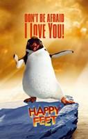 "Happy Feet Don't Be Afraid I Love You! - 11"" x 17"", FulcrumGallery.com brand"