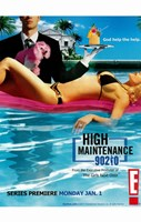"""High Maintenance 90210 - 11"""" x 17"""""""