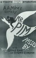 "Mr. Pim Passes By (Broadway) - 11"" x 17"""