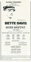 """Miss Moffat (Broadway) - 11"""" x 17"""""""