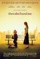 """Then She Found Me - 11"""" x 17"""" - $15.49"""