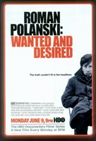 "Roman Polanski: Wanted and Desired - 11"" x 17"""