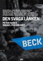 "Beck-Den svaga lanken- - 11"" x 17"", FulcrumGallery.com brand"