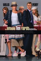 """The Whole Ten Yards - 11"""" x 17"""", FulcrumGallery.com brand"""