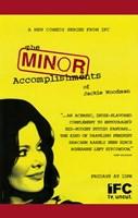 "The Minor Accomplishments of Jackie Woodman - 11"" x 17"", FulcrumGallery.com brand"