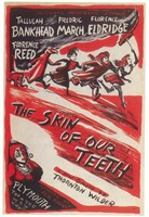 """The (Broadway) Skins Of Our Teeth - 11"""" x 17"""""""