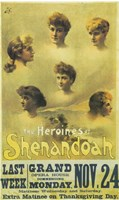 "The (Broadway) Heroines Of Shenandoah - 11"" x 17"" - $15.49"
