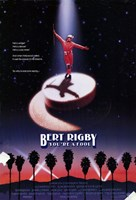 "Bert Rigby You're a Fool - 11"" x 17"""