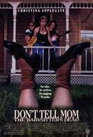 "Dont Tell Mom the Babysitter's Dead - 11"" x 17"""