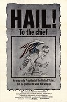 """Hail to the Chief - 11"""" x 17"""""""