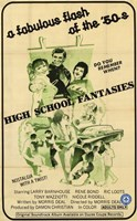 "High School Fantasies - 11"" x 17"""