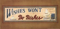 Wishes Won't Do Dishes Fine Art Print