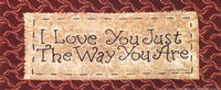 Just the Way You Are Fine Art Print