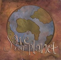 Save Our Planet Fine Art Print