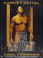 """Bad Lieutenant - Abel Ferrara - 11"""" x 17"""""""