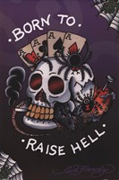 Born to Raise Hell Wall Poster